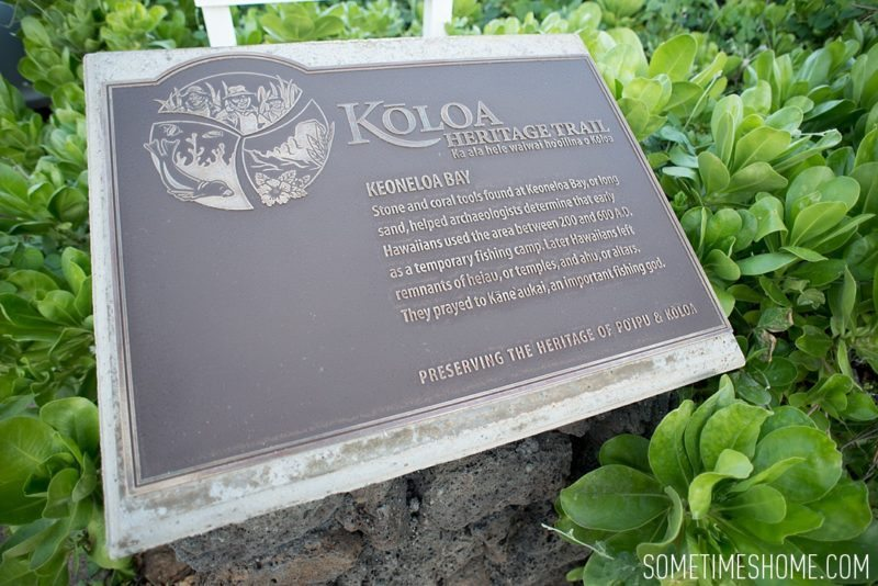 Koloa Heritage Trail photos on the south end of Kauai, Hawaii. Image of the trail sign on Sometimes Home travel blog, by Mikkel Paige.