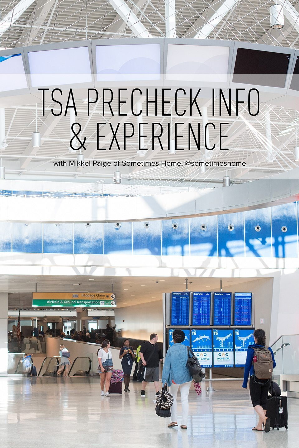TSA precheck advice by Sometimes Home travel blog. Approachable airport tips and info for a mid-size budget.
