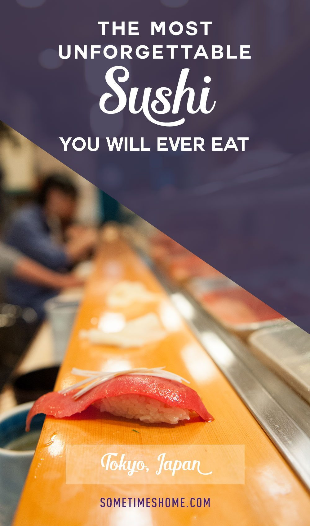 The most unforgettable sushi you will ever eat at Sushi Dai Restaurant at Tsukiji Fish Market in Tokyo Japan. Photos on Sometimes Home travel blog with a picture of tuna.
