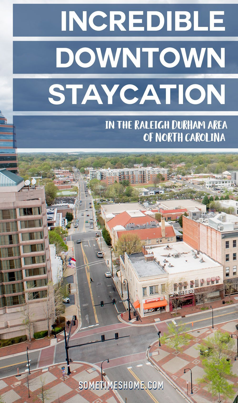 Incredible Downtown Durham Staycation Schedule. Sometimes Home travel advice.