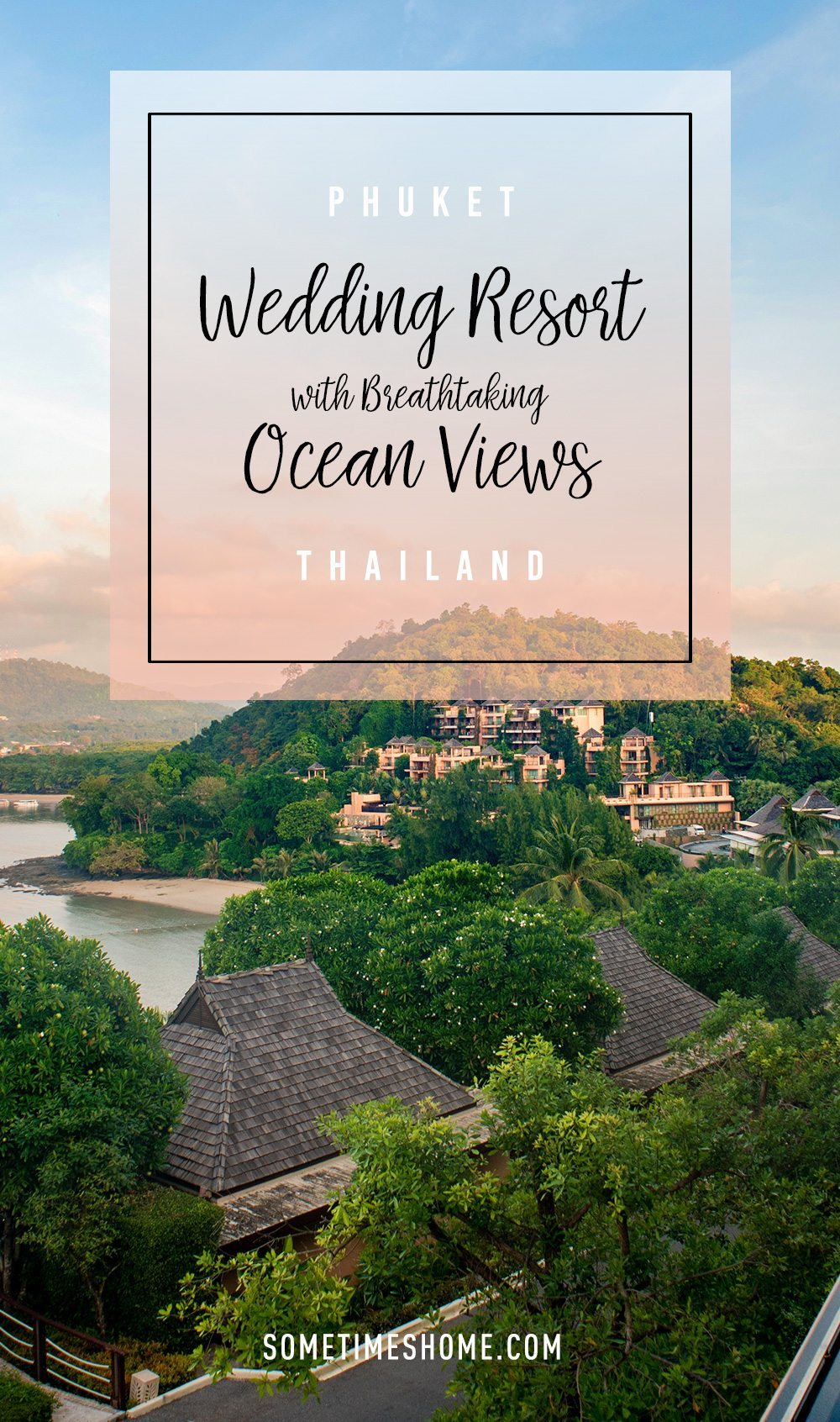 Phuket Wedding Resort with Breathtaking Ocean Views by Sometimes Home travel blog. Westin Siray Bay photos by Mikkel Paige.