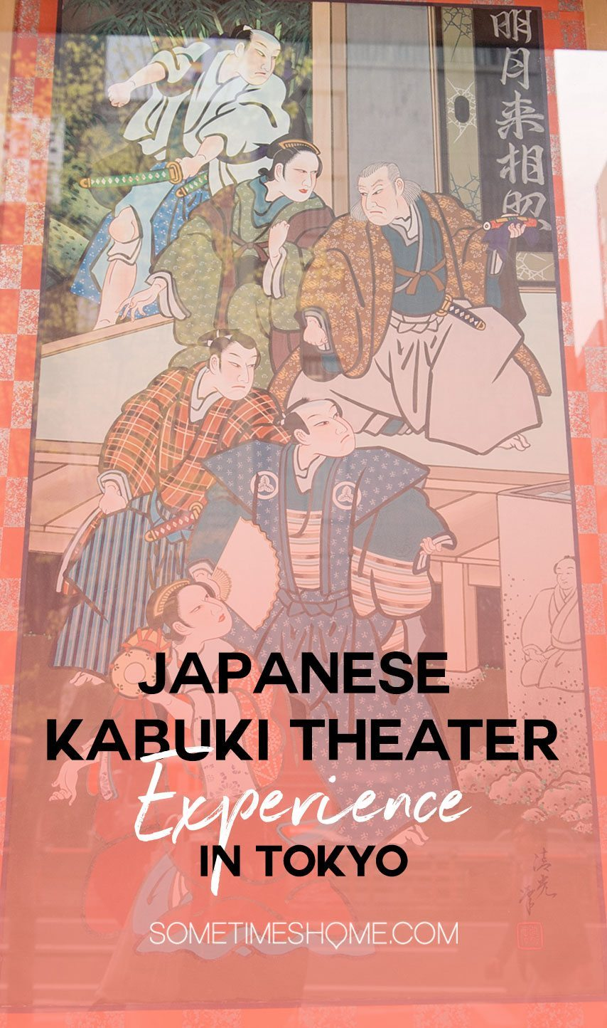 One major aspect of Japanese Culture worth seeing when you travel to Tokyo, Kyoto or Osaka is their Kabuki theater. In this traditional theater art we review the best place to see it, prices and a little more about the show. Click through for all details and photos to help you see landmarks when navigating to the show. #Kabuki #JapaneseCulture #Japan