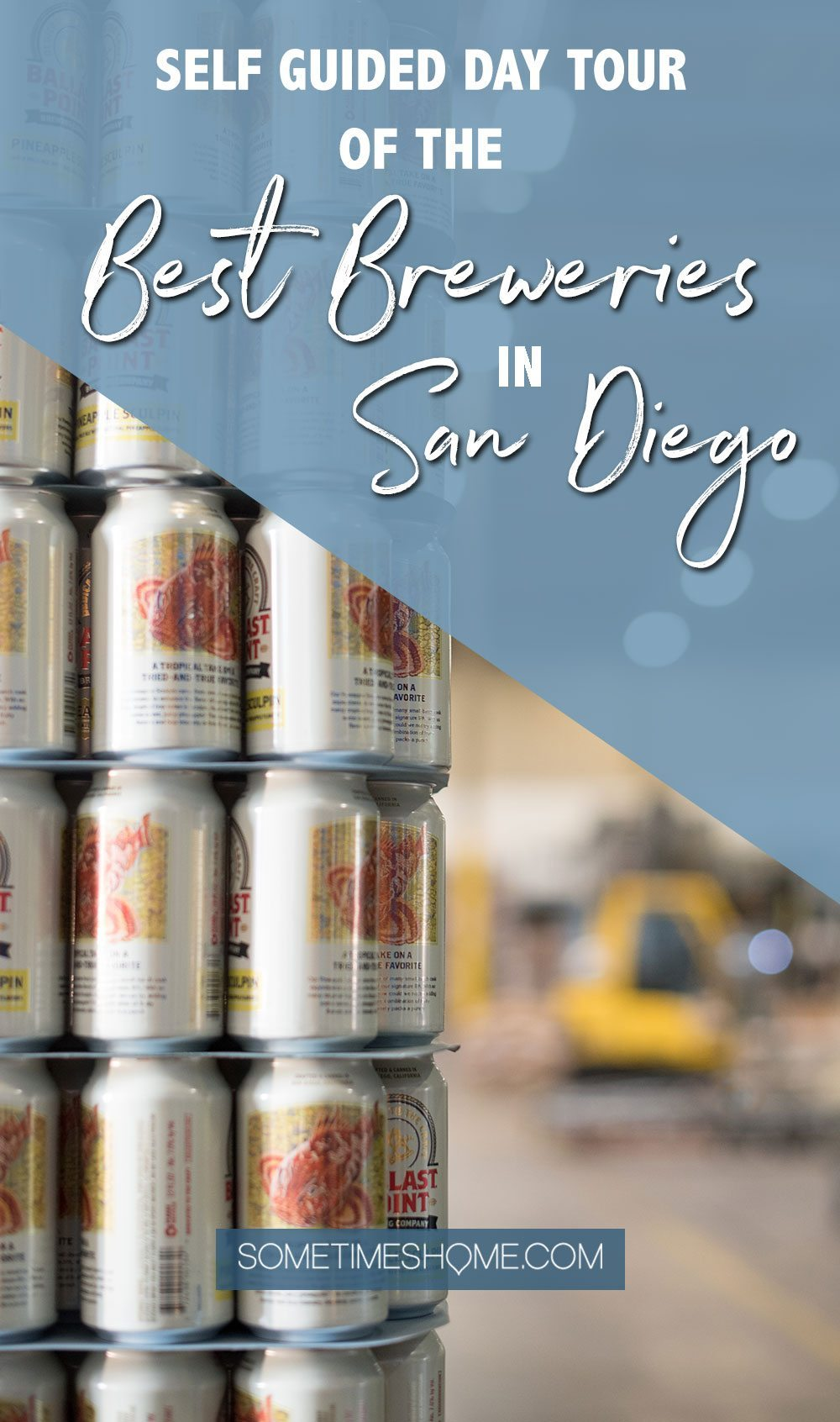 Self Guided Day Tour of the Best Breweries in San Diego on Sometimes Home travel blog.