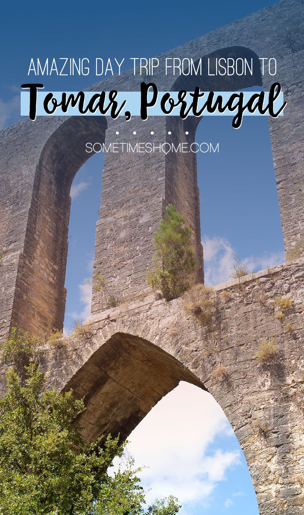Amazing Day Trip from Lisbon to Tomar Portugal. Photos, tips and advice on Sometimes Home travel blog.