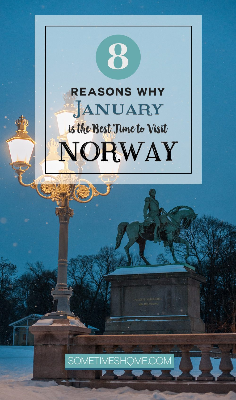 Reasons Why January is the Best Time to Visit Norway with photoa and advice!