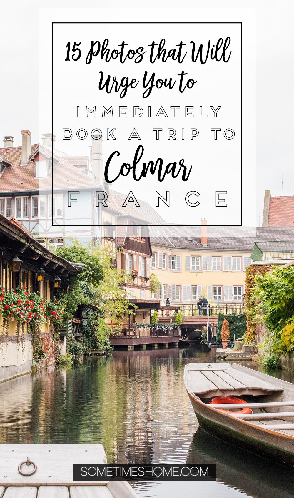 Photography of Colmar, France with scenery liken to Disney's Beauty and the Beast theatrical set design and scenery. These travel photos will inspire you to visit to this fairy tale location no matter if it's spring, winter or summer. Check out this beautiful place, including Little Venice, in this inspiring blog post! #AlsaceFrance #ColmarFrance #StorybookVillage