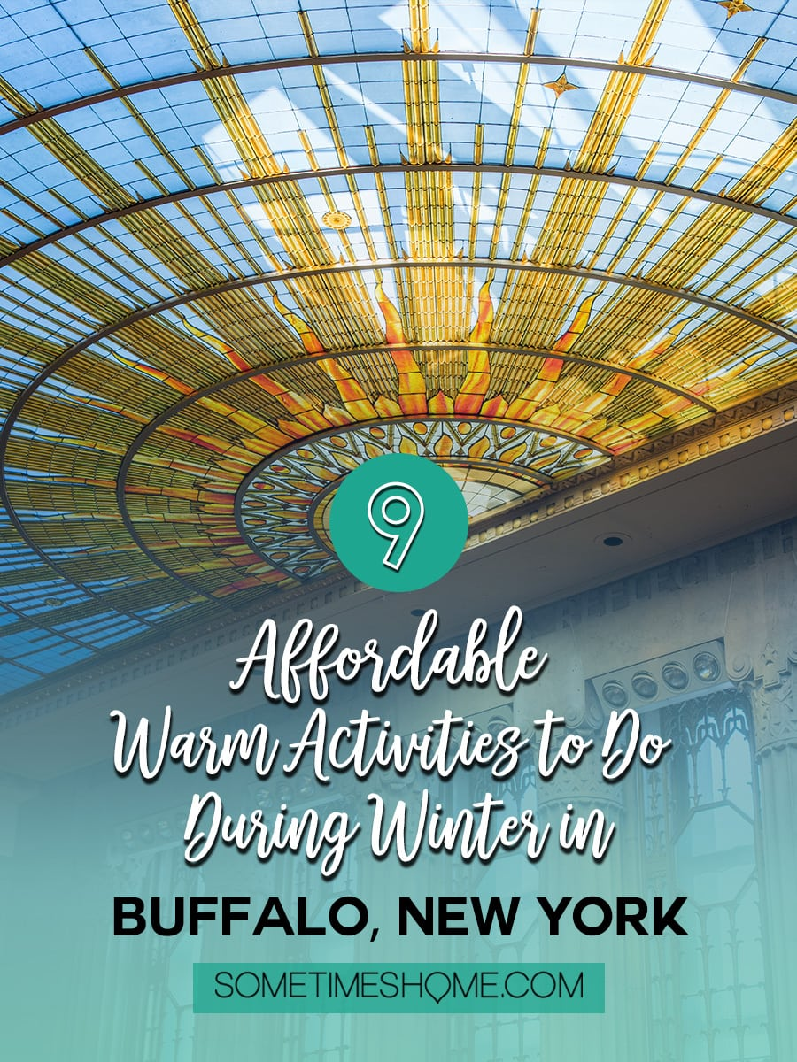 Looking for affordable warm activities to do during winter in Buffalo, New York? Sometimes Home has you covered! From art museums, to restaurants with great food and drinks, to a hotel with a revolving bar, and more things to do if you're traveling to this city. No matter if it's fall or winter snowy days won't get you down with these ideas! Click through for all our suggestions! #BuffaloNY #travelBUF #BuffaloNY #WesternNewYork #VisitBuffaloNiagara #StainedGlass #ArtDeco