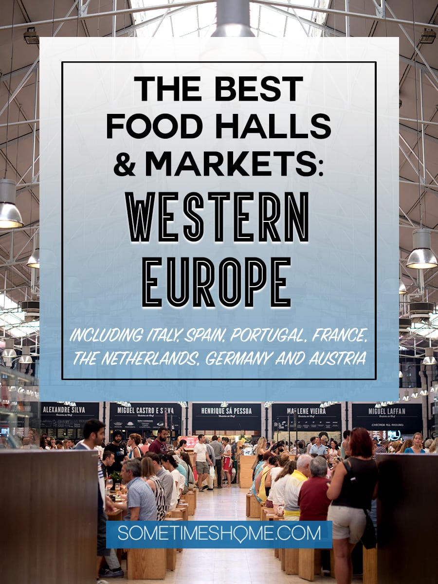 The best food halls and markets in Western Europe Sometimes Home. This collaboration of industry bloggers is not-to-miss! You'll love our outdoor and indoor food photography of various countries' markets from France, to Germany, Austria, Italy, Spain and beyond. Click through for extensive information and ideas to entice any palate! #FoodHalls #FoodMarkets #Germany #foodies #SpanishFoodMarkets #ItalianFoodMarkets