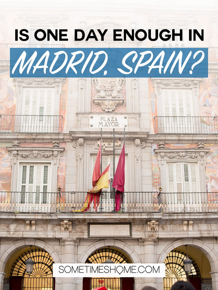 There are many things to do in Madrid, Spain. But people often wonder is one day enough in Madrid? We answer that question while showing you photography of this popular travel destination. From art, to food, and architecture attractions we have all the tips covered on Sometimes Home, including the best food hall in the city! Click through for more information! #Madrid #MadridSpain #SpanishFood #FoodHall #MercardoSanMiguel