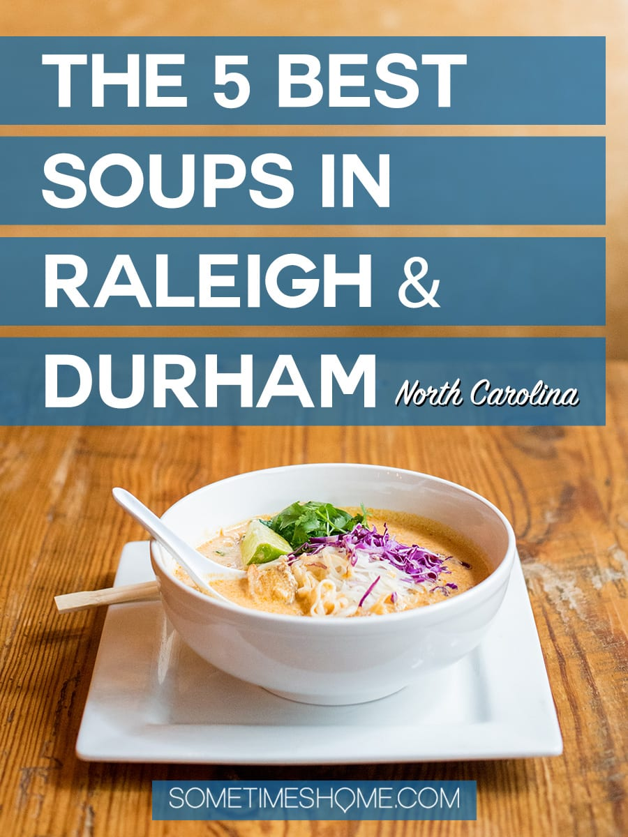 Isn't one of the best things to do in any city, eat? We have the scoop on the best food in Raleigh and Durham, with fall soups at some of the best restaurants in North Carolina, downtown and in suburban neighborhoods. These pictures of the comfort food aren't just beautiful: they will make you want to immediately eat lunch or dinner there! Don't miss clicking through to the post if you're a foodie! #Soups #BestSoupsinRaleigh #BestFoodinRaleigh #RaleighNC #DurhamNC #VisitRaleigh