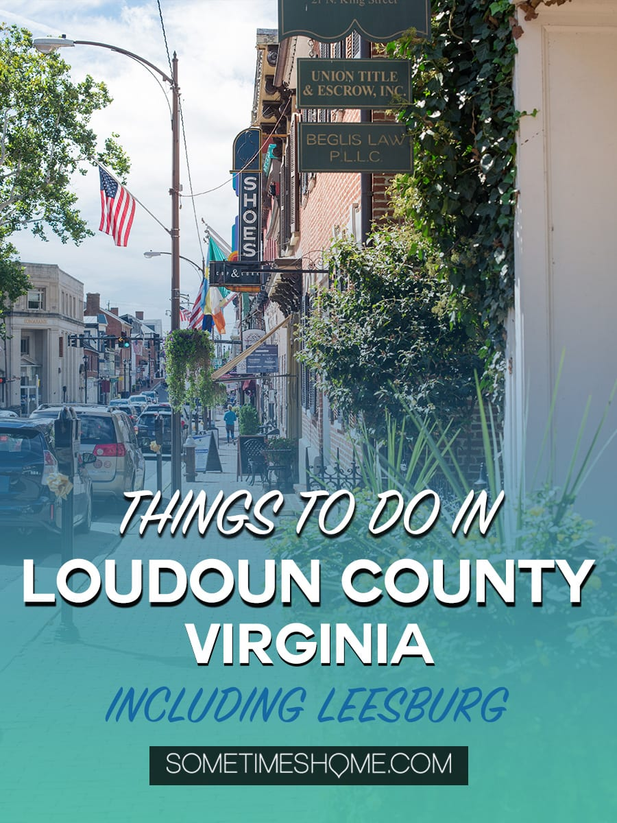 Things to do in Loudoun County, Virginia, including wineries, a hotel and spa and a beautiful picture-worthy historic downtown area in Leesburg. This is a trip incredibly close to Washington DC and may be the perfect getaway, close to home. Our photography will inspire you to travel there asap! Click through for details of where to eat, play and stay! #LoudounCounty #LeesburgVirginia #WashingtonDC #WeekendTrip #LansdowneResortandSpa #Lansdowne #VirginiaWineries #VirginiaWine #SometimesHome