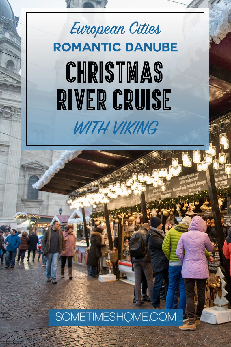 Danube Viking Christmas River Cruise photos with holiday markets in Budapest, Hungary including parliament, the castle and beyond. Click through for the entire cruise itinerary. #RiverCruise #ChristmasRiverCruise #SometimesHome