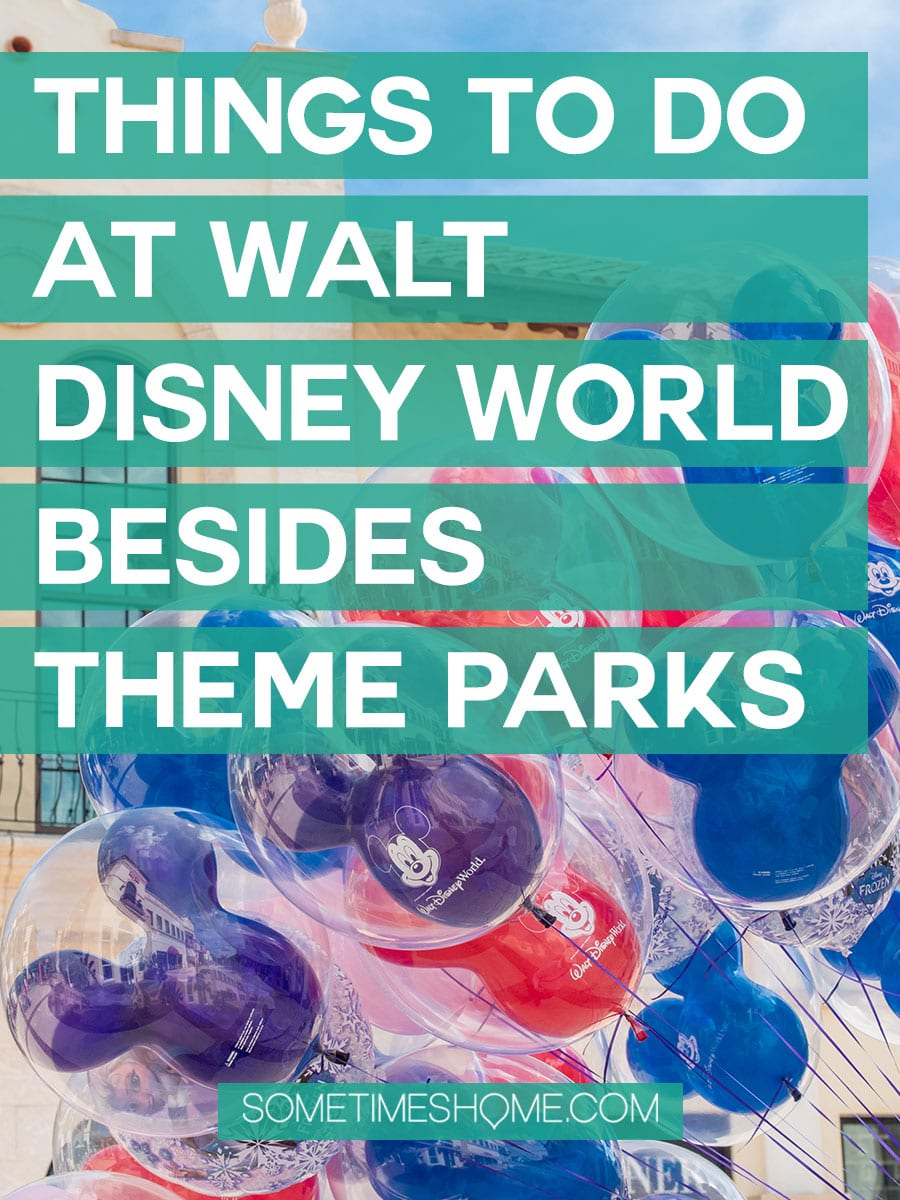 Fun things to do for adults at Walt Disney World besides parks. These ideas include things that don't require admission tickets, from restaurants and hotels to pools, mini golf and shopping at Disney Springs. Your Florida trip vacation planning inspiration will expand with these tips especially if you're on a budget or want a day away from Epcot, the Magic Kingdom, Animal Kingdom or Hollywood Studios. #DisneyWorldPlanning #DisneyVacation #SometimesHome #WaltDisneyWorld #WaltDisneyWorldforAdults