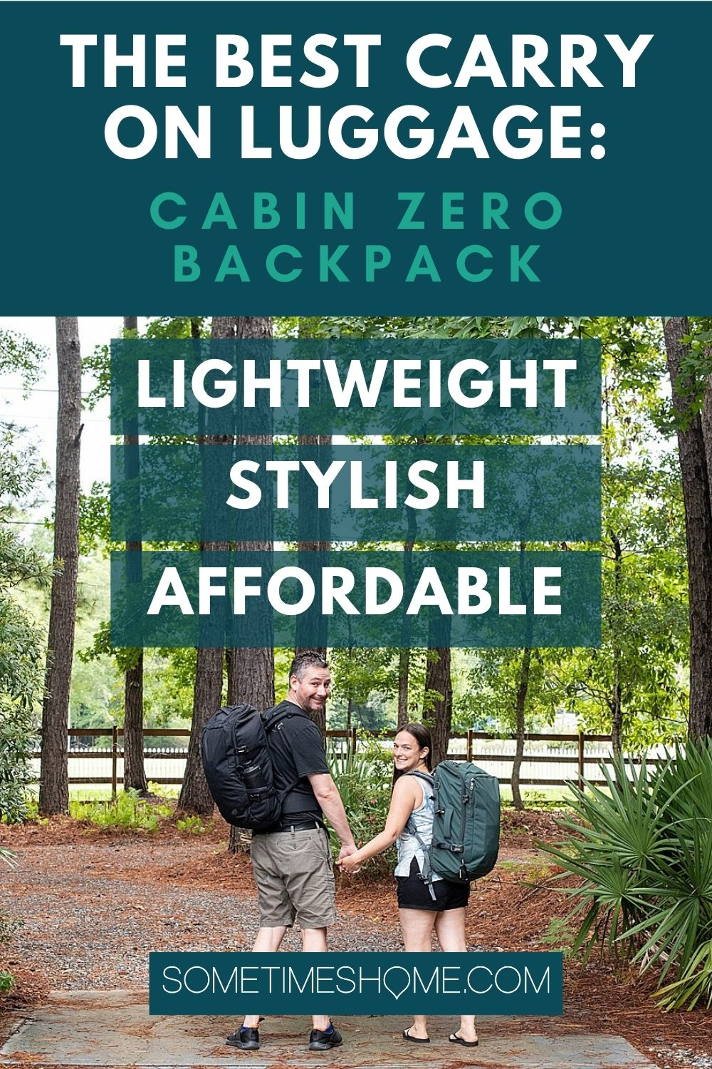 Pinterest image for The Best Carry On Luggage: Cabin Zero Backpack, Lightweight, Stylish and Affordable, with a photo of a couple.