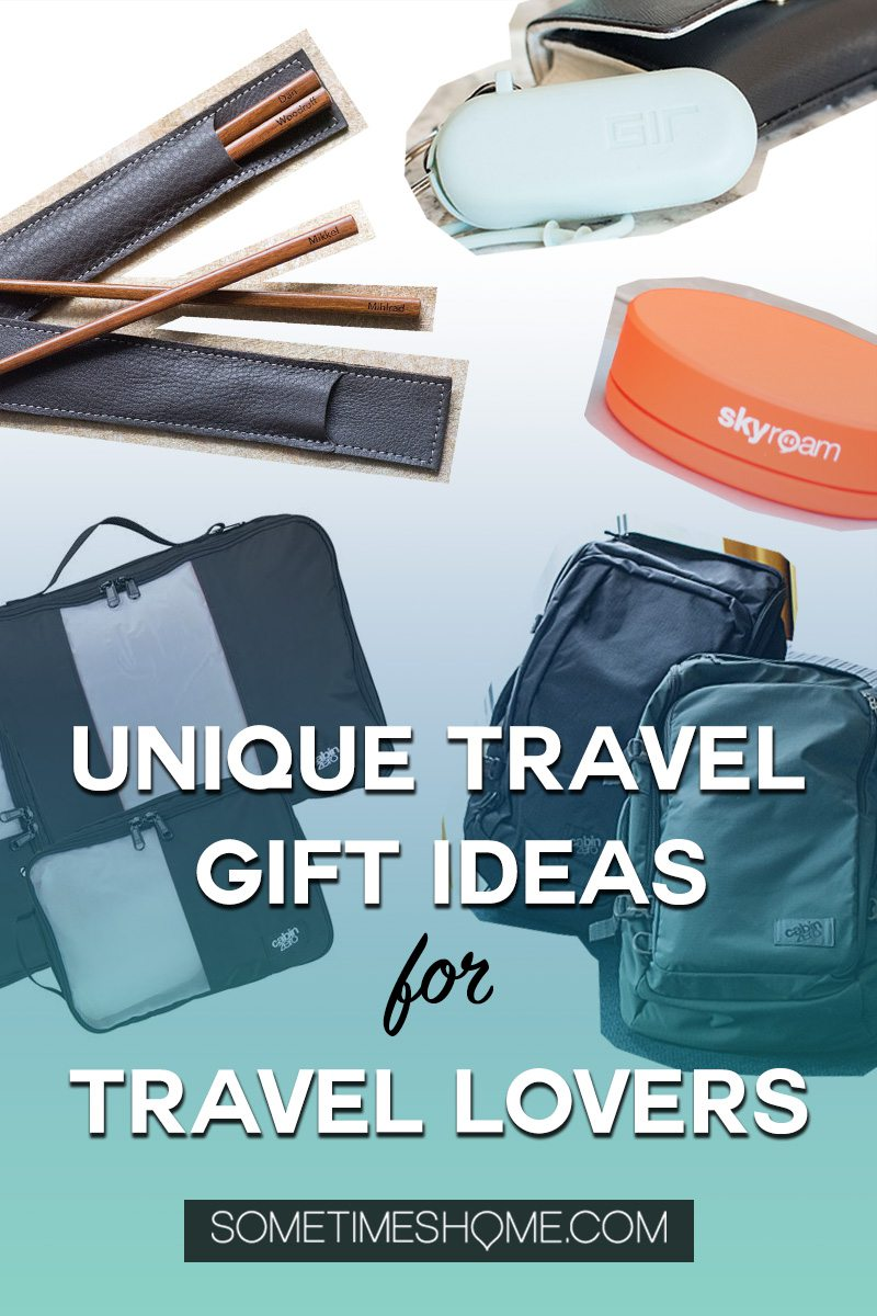 Unique travel gift ideas for men and women, him and her, if you want to gift a friend or surprise a couple in your life for a just because gift or holiday present. International theme and domestic inspired things too! #sometimeshome #uniquetravelgifts #travelgifts #travelpresents
