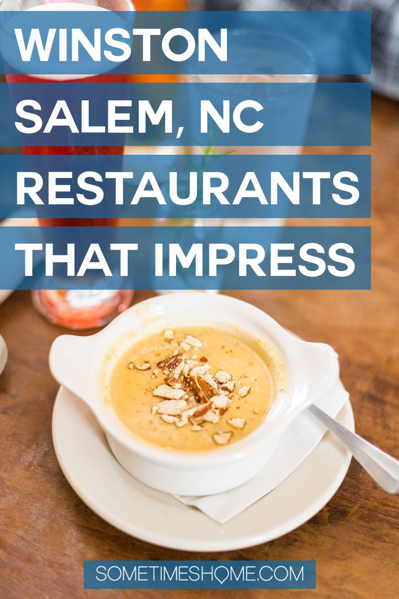 Winston-Salem North Carolina restaurants you need to try, from breakfast and lunch to dinner. #winstonsalem #sometimeshome #NorthCarolina