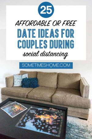 Pinterest graphic for a blog post about 25 date ideas for couples social distancing.