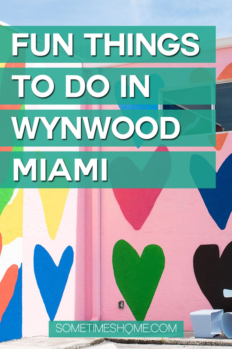 Fun Things to Do in Wynwood, Miami on Sometimes Home travel site. We dish the information on the best this trendy South Florida neighborhood has to offer, far beyond the murals! #SometimesHome #WynwoodMiami #WynwoodWalls #MiamiFlorida #Florida #SouthFlorida