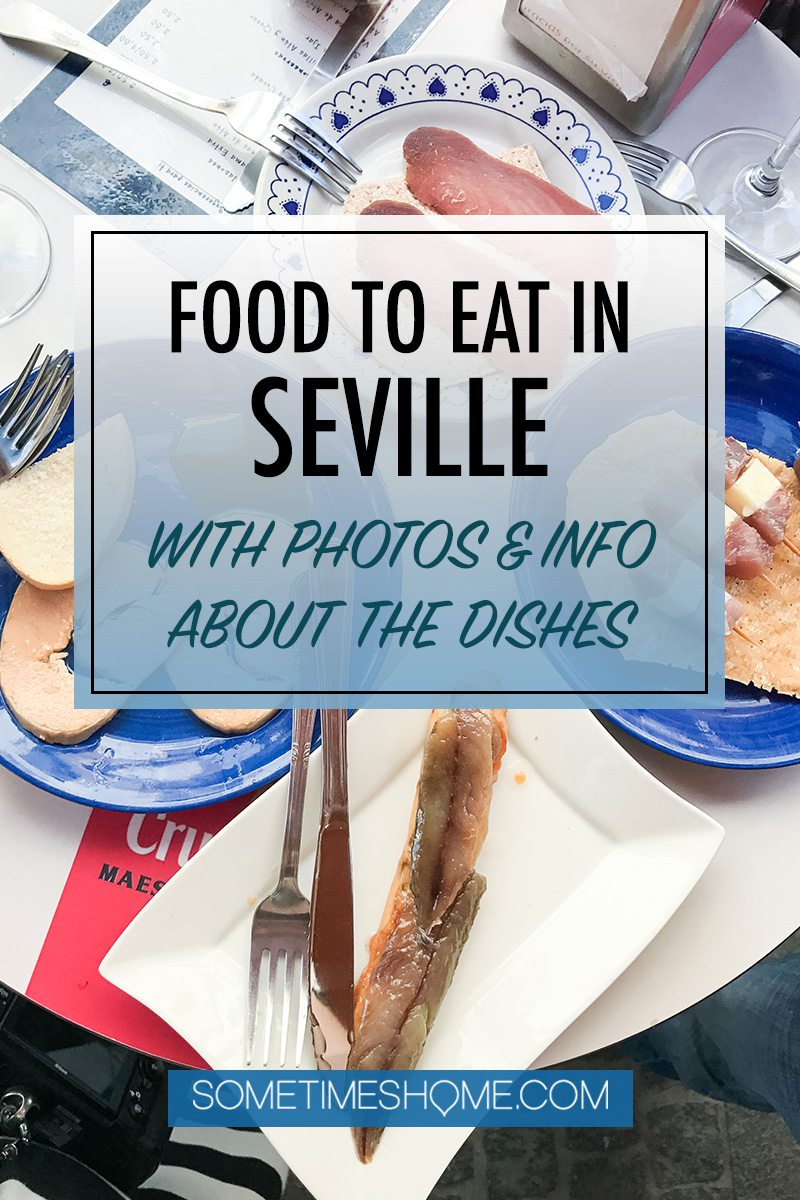 "A Pinterest graphic that says ""Food to Eat in Seville"""