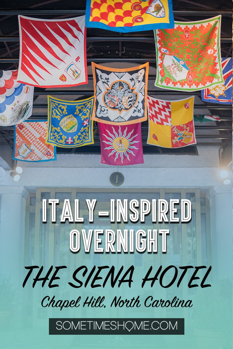 Pinterest graphic with colorful flags for The Siena Hotel in Chapel Hill, NC.