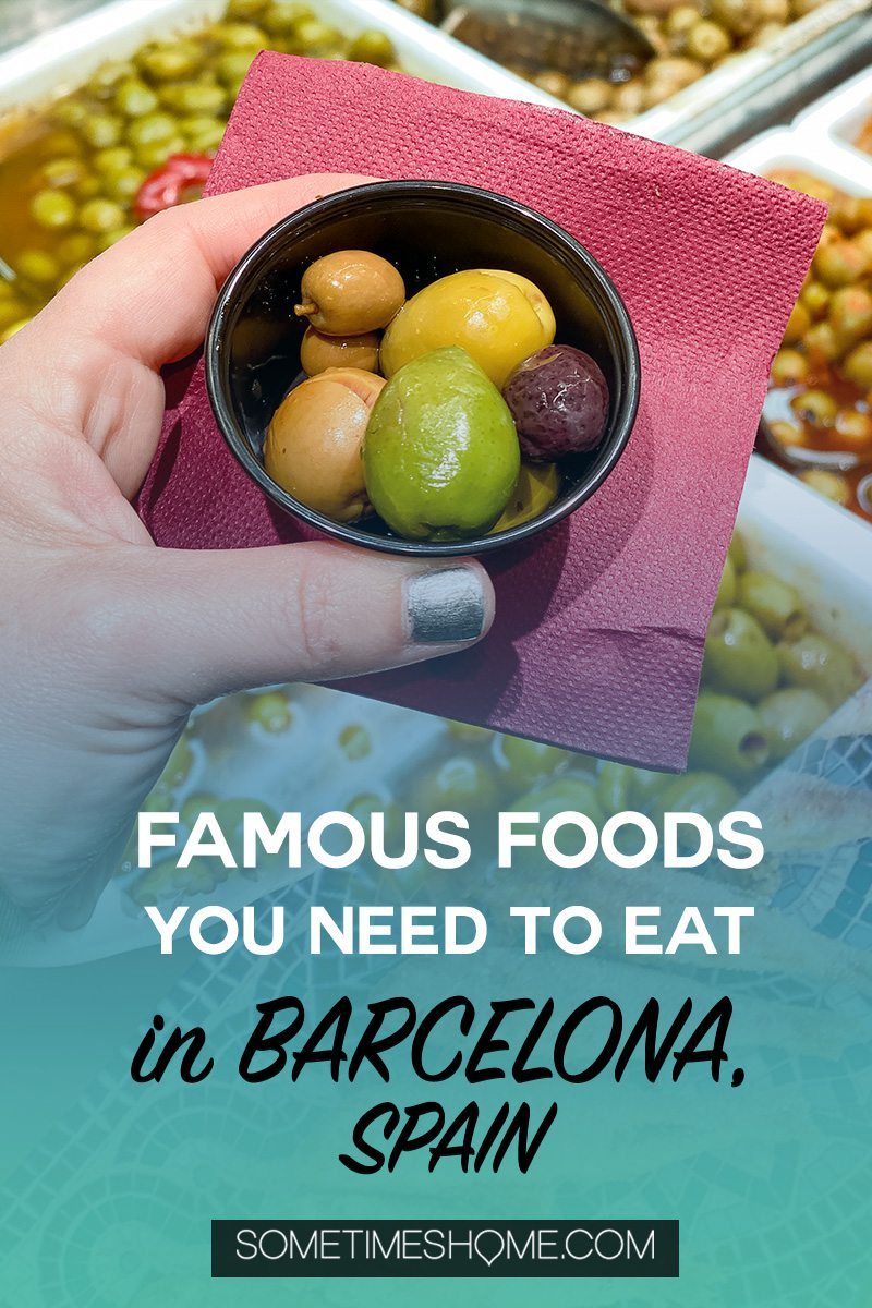 Food you must eat in Barcelona including Spanish olives
