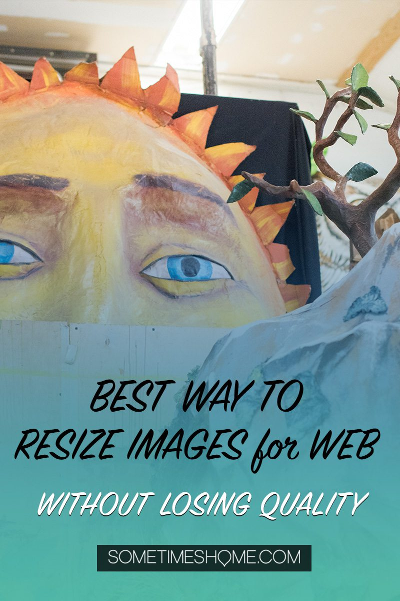Pinterest graphic for a blog post about resizing images for web without losing quality