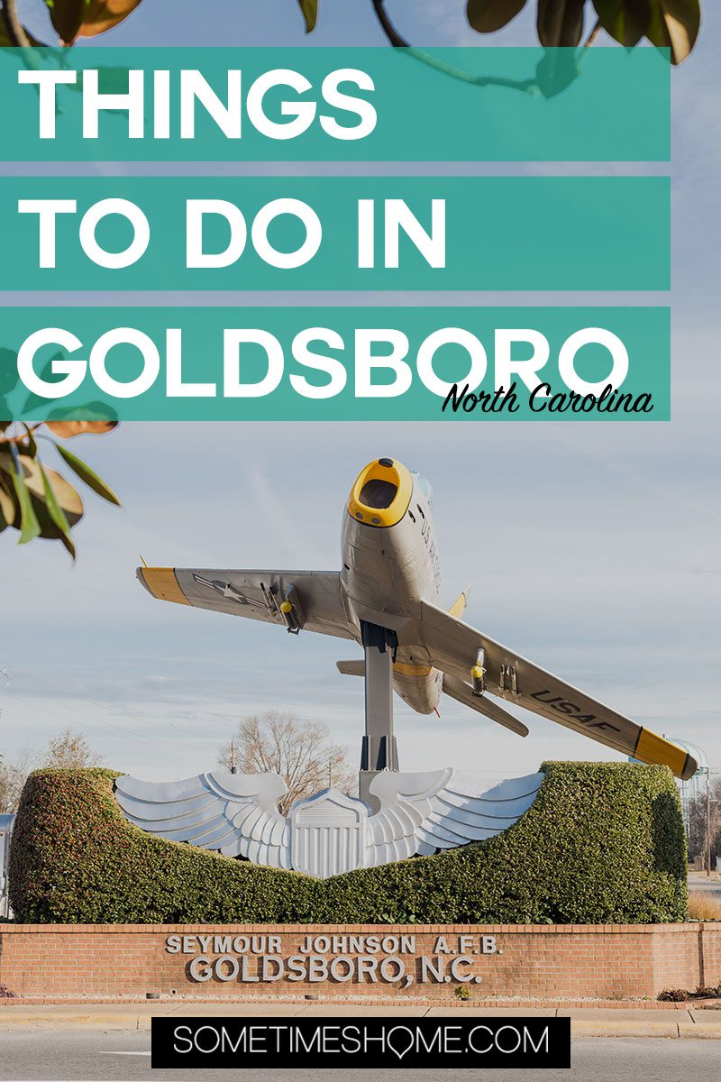 Pinterest graphic for things to do in Goldsboro, NC