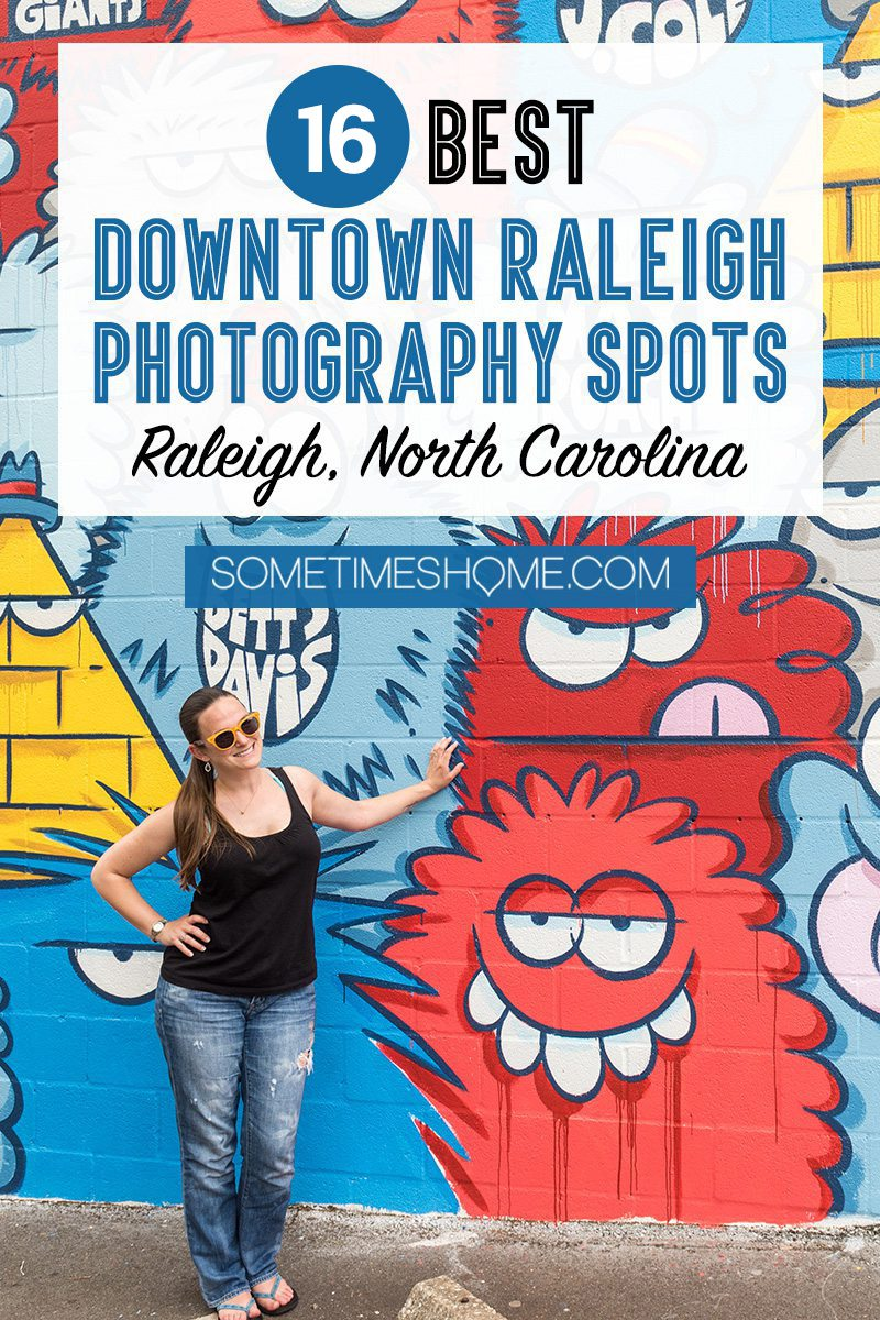 Pinterest image for the best downtown Raleigh photography spots in North Carolina with a colorful mural in the background.