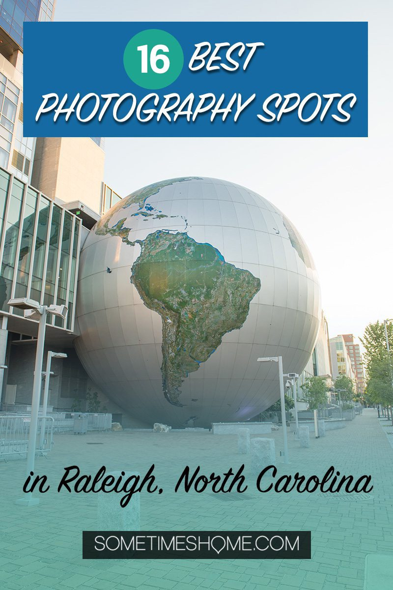 Pinterest image for the best downtown Raleigh photography spots in North Carolina with a huge Earth in the background.