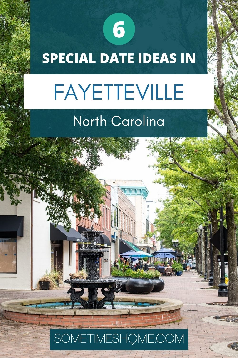 Pinterest image for 6 special date ideas in Fayetteville, North Carolina.
