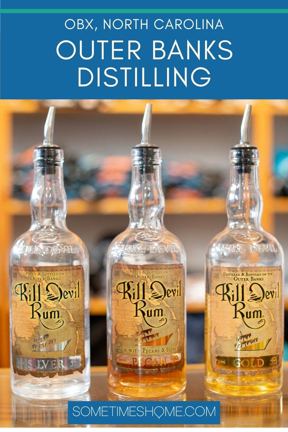 Pinterest image for OBX, North Carolina Outer Banks Distilling with three bottles of Kill Devil Rum
