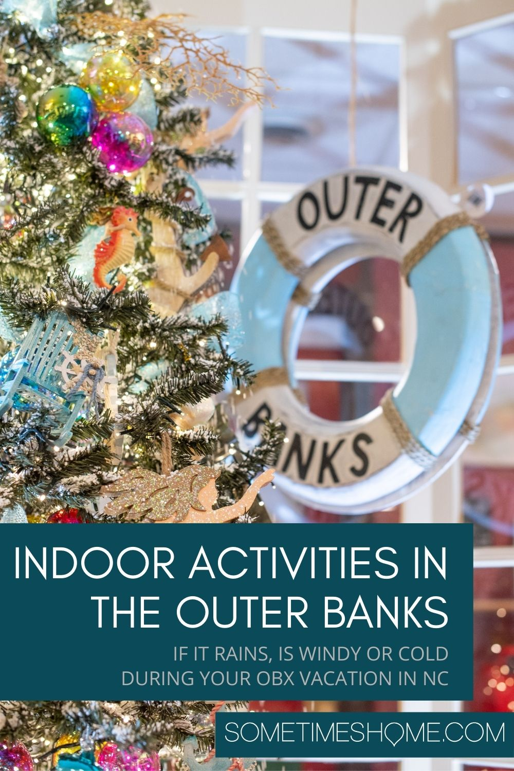 Pinterest image for Indoor Activities in the Outer Banks in NC if it rains, is windy or cold during your vacation.