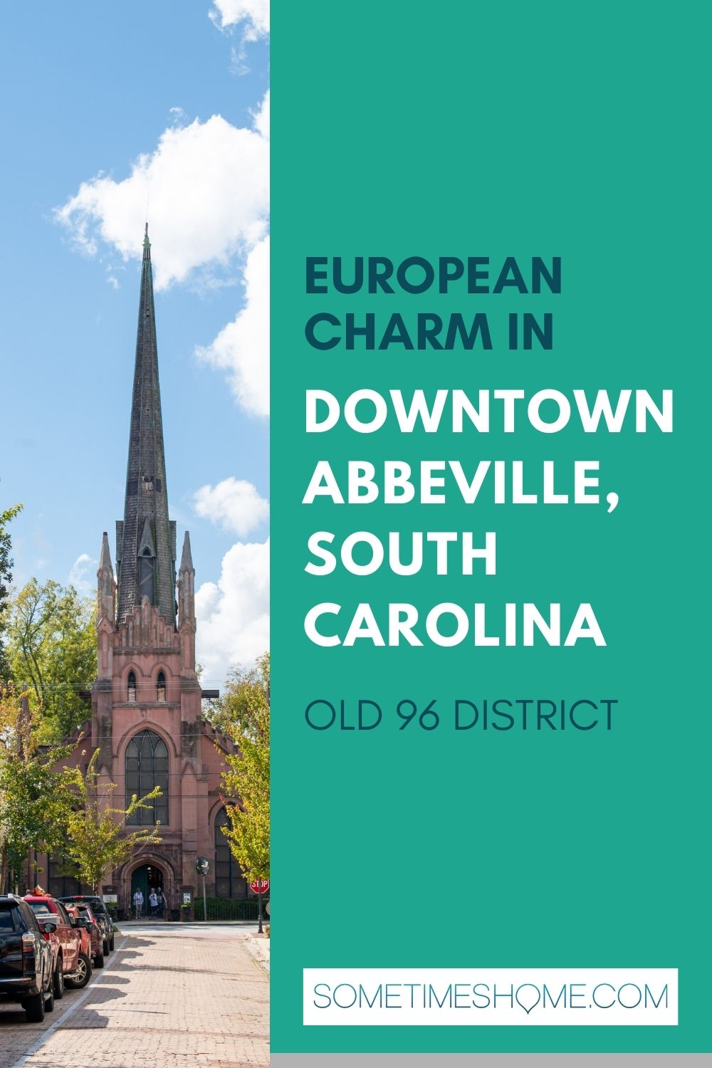 Pinterest image with a picture of a Gothic church on the left and text on the right for Downtown Abbeville in South Carolina.