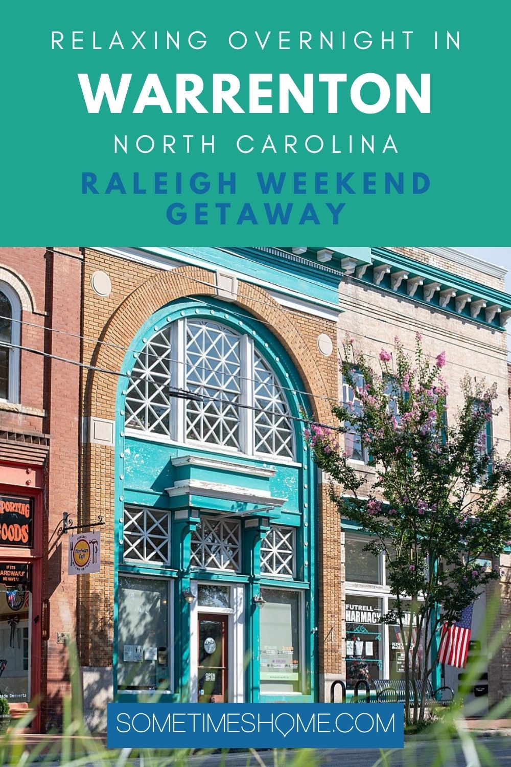 Relaxing Overnight in Warrenton, North Carolina, Raleigh Weekend Getaway Pinterest image with a blue and brick facade in a picture.