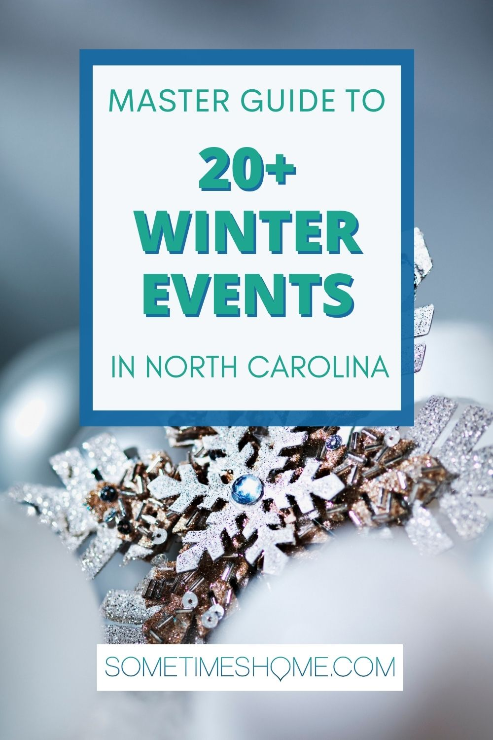 Pinterest image for Master Guide to 20+ Winter Events in North Carolina.