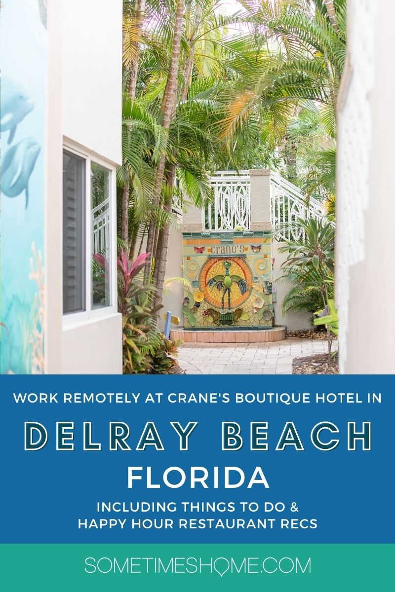 Pinterest image with a photo of the hotel property with palm trees and colorful paint, about Delray Beach, Florida.