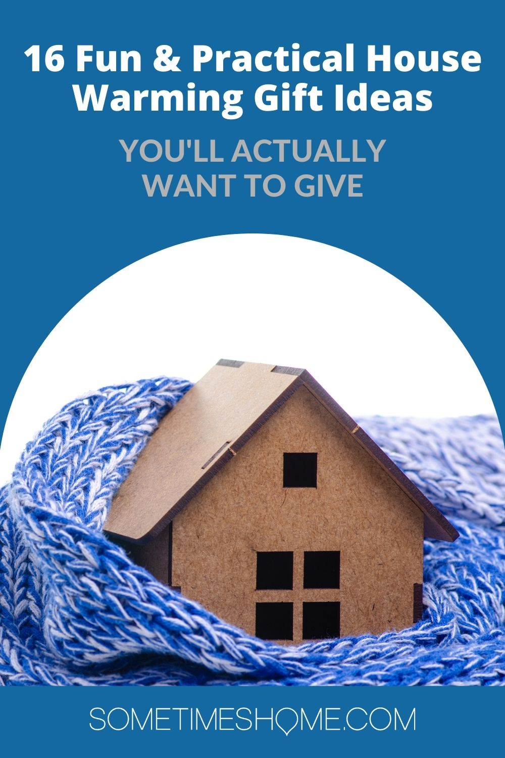 Pinterest image for practical house warming gifts with a photo of a house model in a scarf.