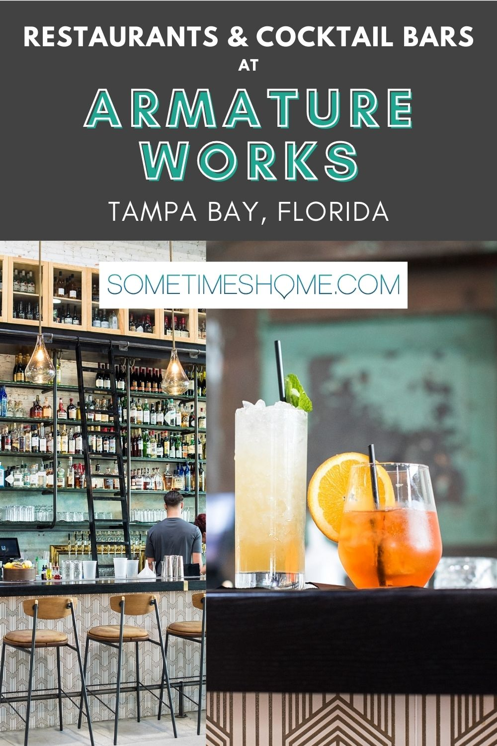 Pinterest image for Armature Works Tampa Bay with a photo of two cocktails on the left.
