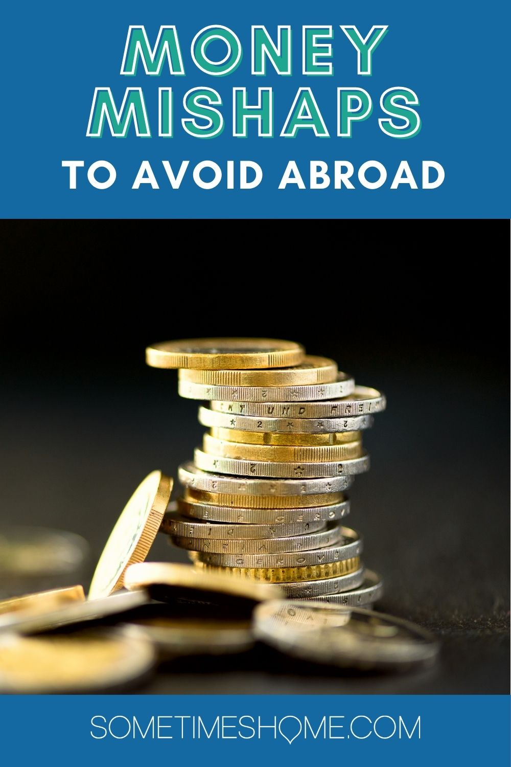 Money mishaps abroad and how to avoid them a foreign money image.