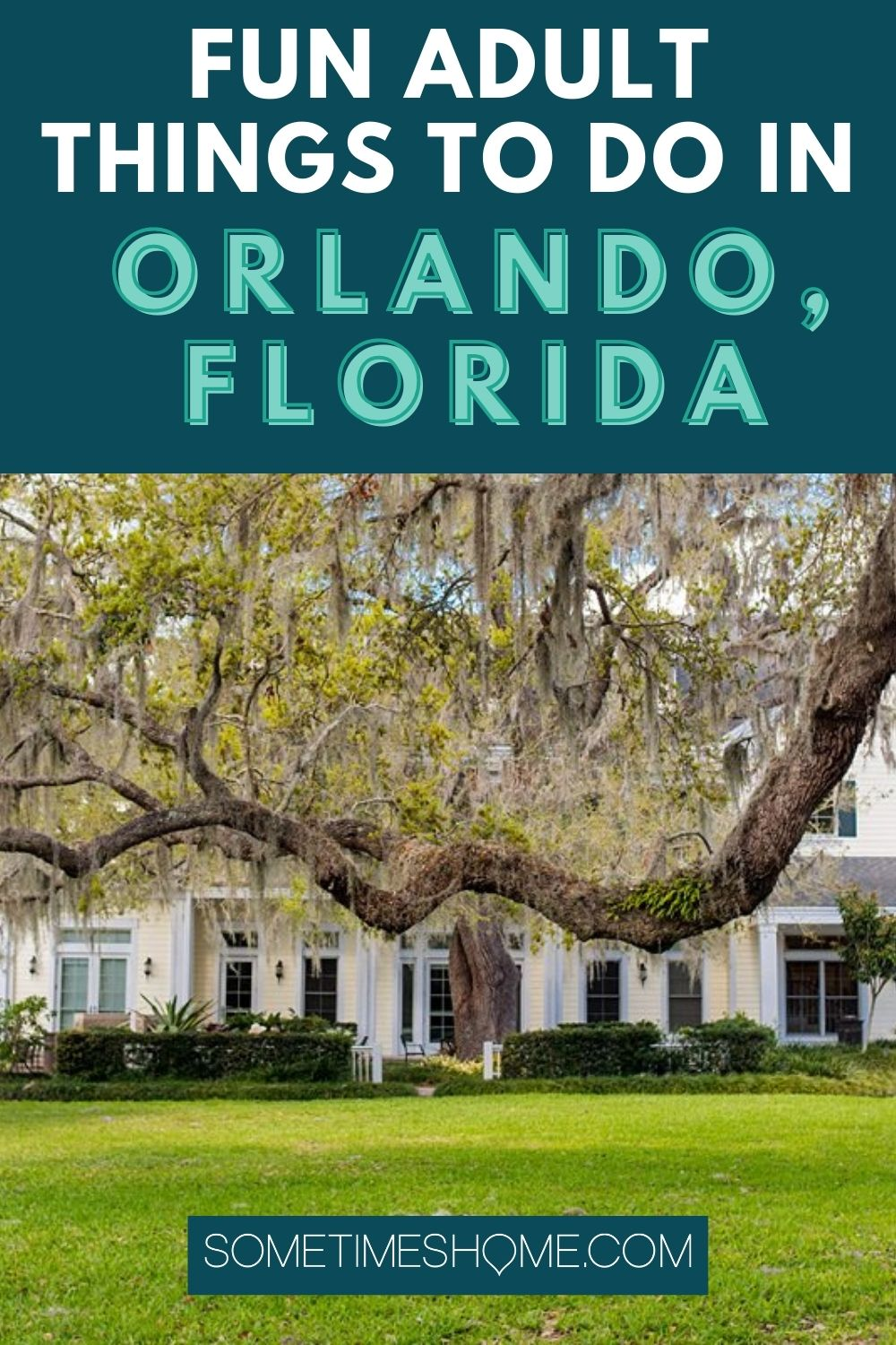 Fun adult things to do in Orlando, Florida with a photo of a tree and building behind it at Leu Gardens.