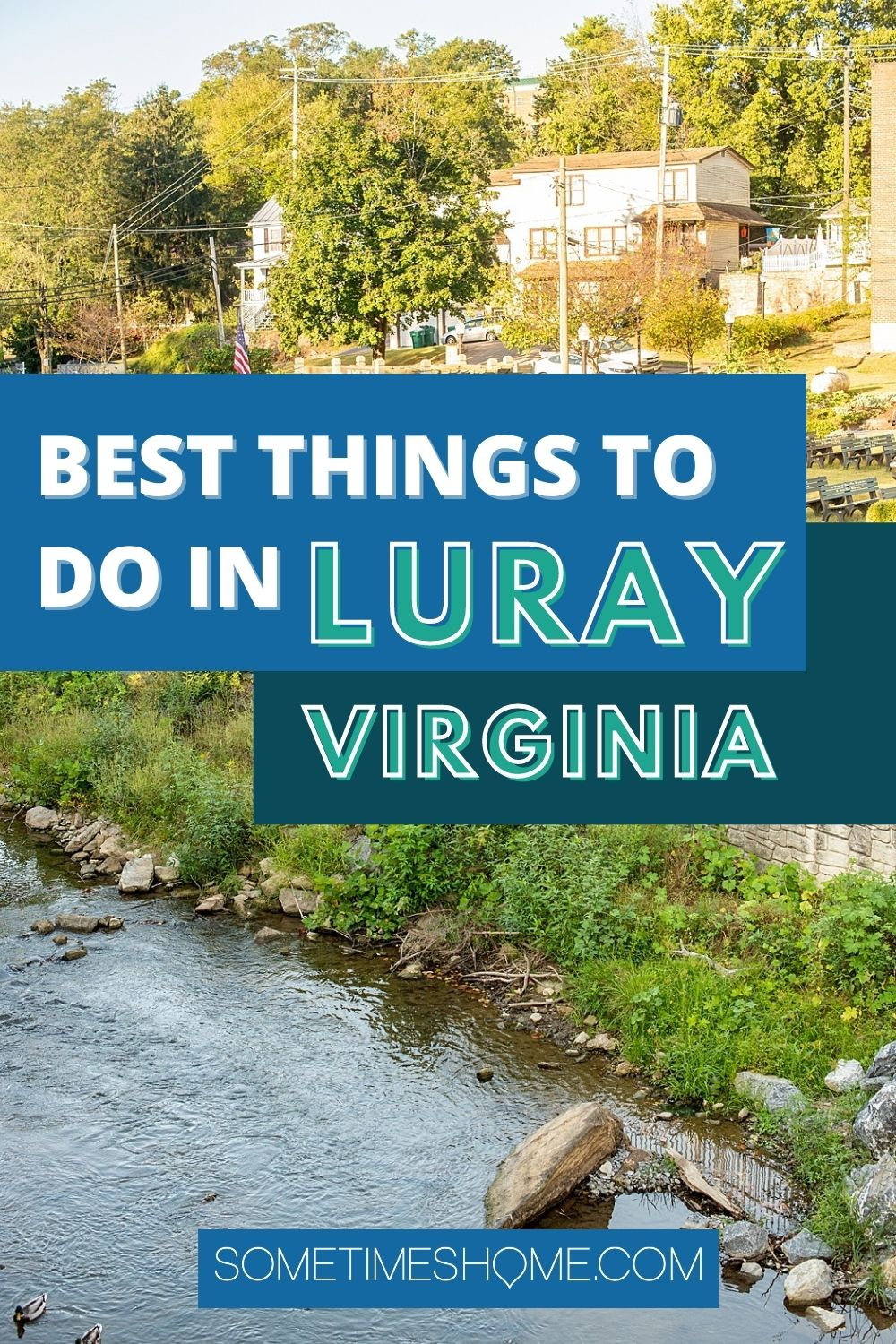 Best things to do in Luray, Virginia with a photo downtown Luray.