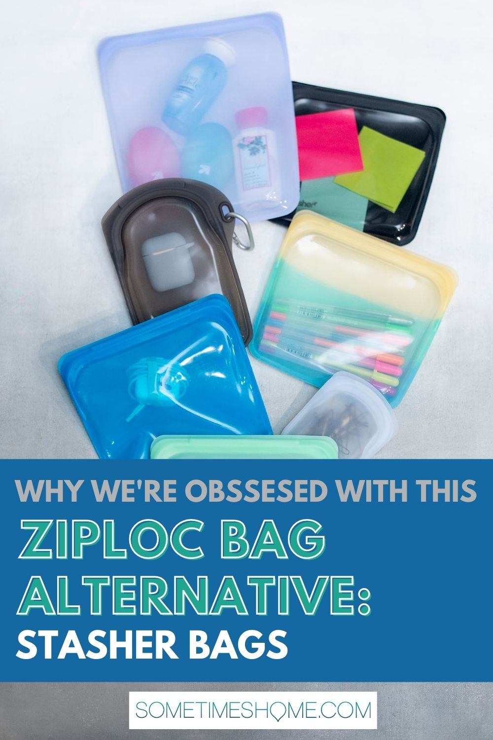 Why we're obsessed with this Ziploc bag alternative: Stasher Bags, with an image of the colorful bags behind it.